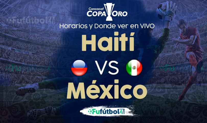 Haití vs México en VIVO Copa de Oro