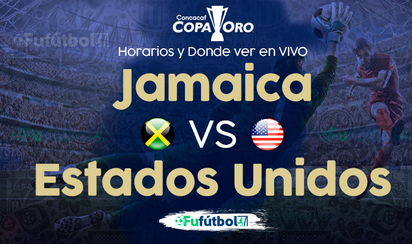 Jamaica vs Estados Unidos en VIVO