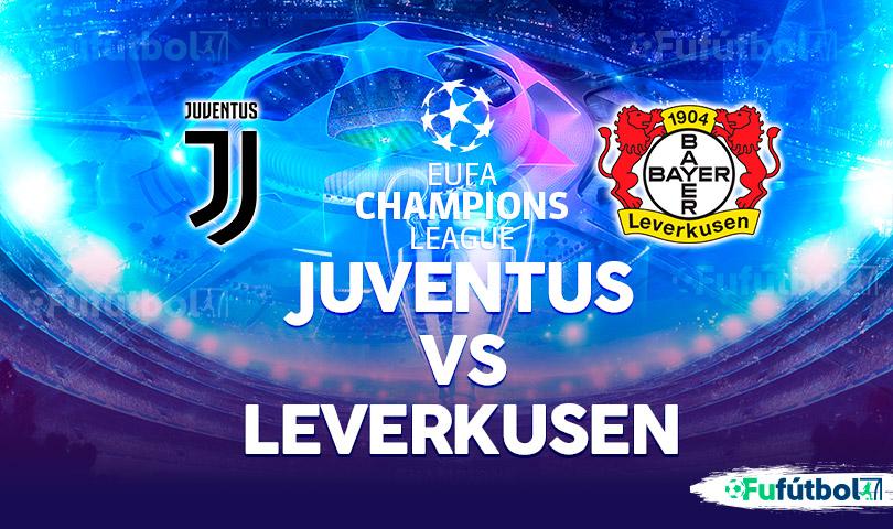 Juventus vs Leverkusen