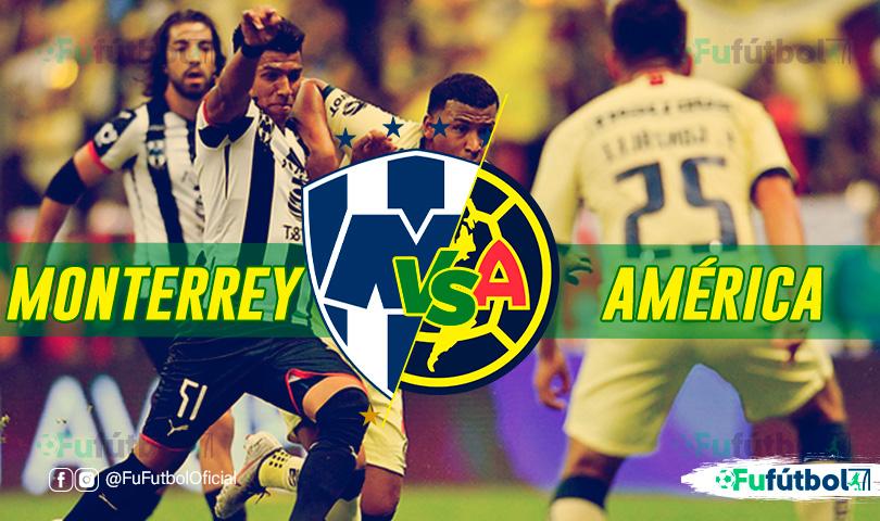 Monterrey vs América en VIVO y en DIRECTO Final Apertura