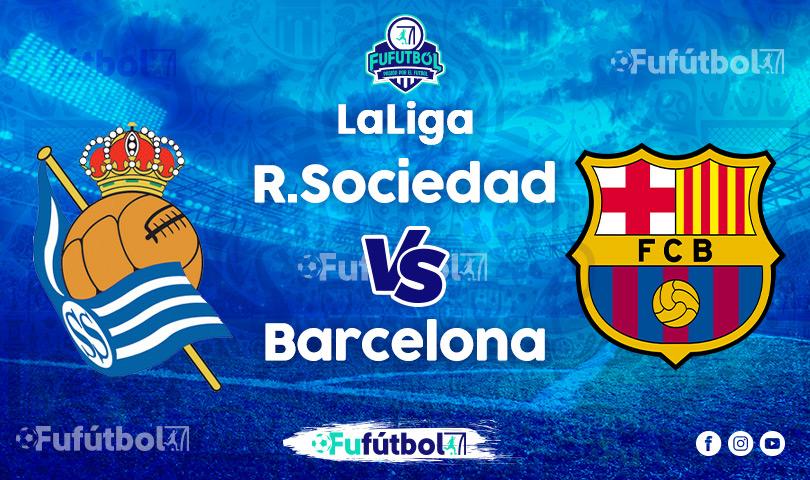 Ver Real Sociedad vsBarcelona EN VIVO y EN DIRECTO ONLINE por Internet
