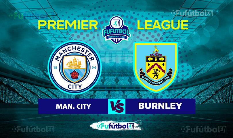 Manchester City vs Burnley en VIVO y en DIRECTO la Premier