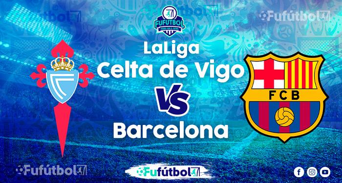 ver Celta de Vigovs Barcelona en VIVO y en DIRECTO ONLINE por Internet