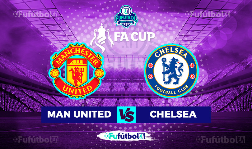 Manchester United vs Chelsea en VIVO y en DIRECTO ONLINE por Internet