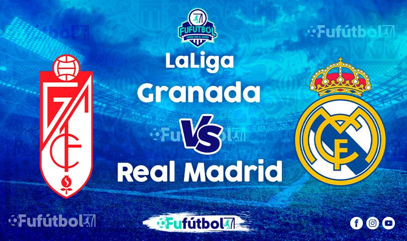 Ver Granada vs Real Madriden EN VIVO y EN DIRECTO ONLINE por Internet