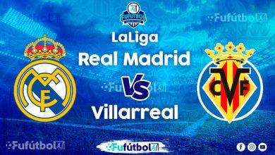 Ver Real Madrid vs Villarreal en EN VIVO y EN DIRECTO ONLINE por Internet