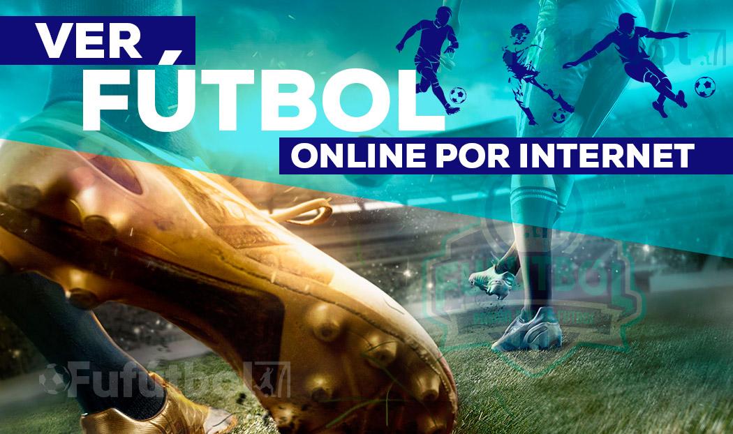 ver fútbol en directo y en VIVO por Internet