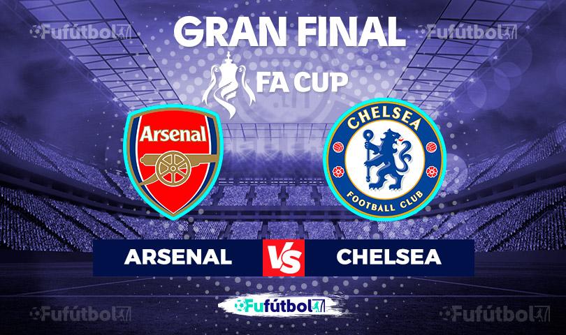 Arsenal vs Chelsea en VIVO y en DIRECTO ONLINE Final FA Cup