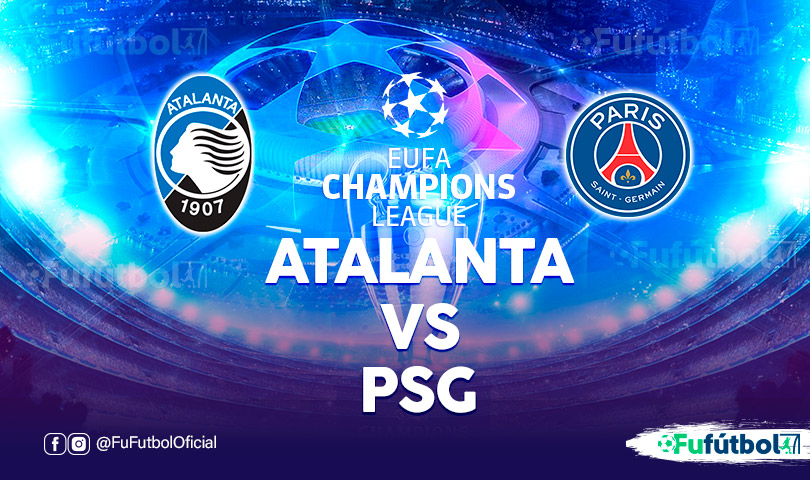 Atalanta vs PSG en EN VIVO y EN DIRECTO ONLINE por internet