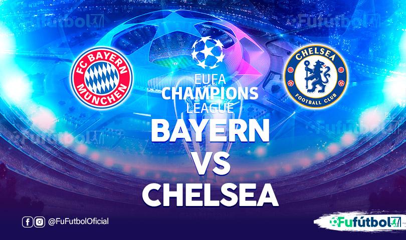 Bayern vs Chelsea en EN VIVO y EN DIRECTO ONLINE por internet