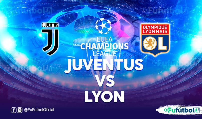 Juventus vs Lyon en EN VIVO y EN DIRECTO ONLINE por internet