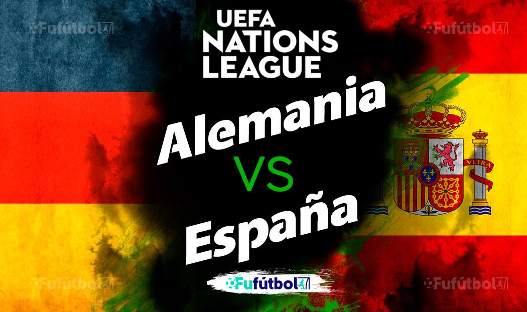 Alemania vs España en VIVO y en DIRECTO Liga de Naciones