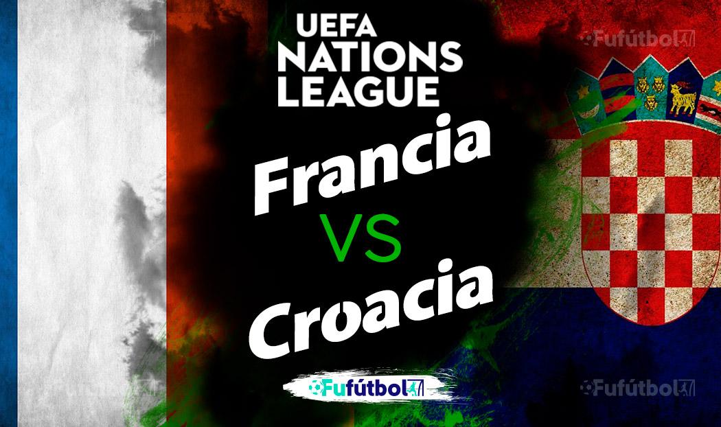 Francia vs Croacia en VIVO y en DIRECTO Liga de Naciones