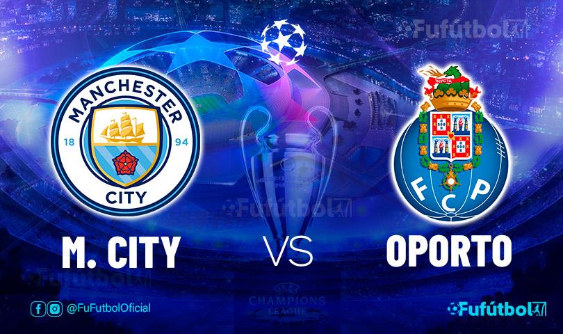 Ver Manchester City vs Oporto en EN VIVO y EN DIRECTO ONLINE por internet