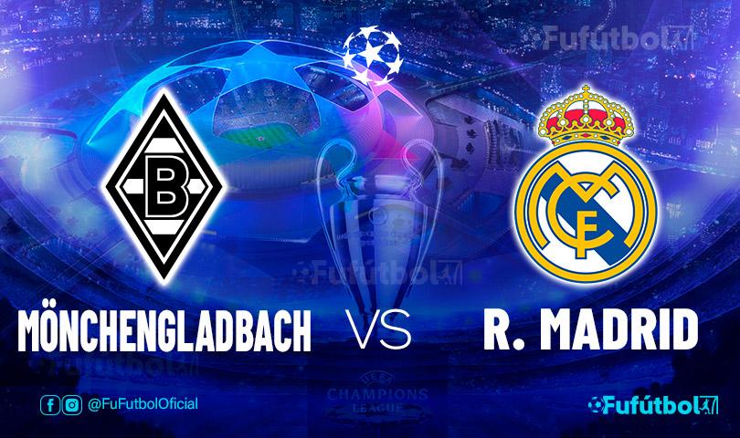 Ver Mönchengladbach vs Real Madrid en EN VIVO y EN DIRECTO ONLINE por internet
