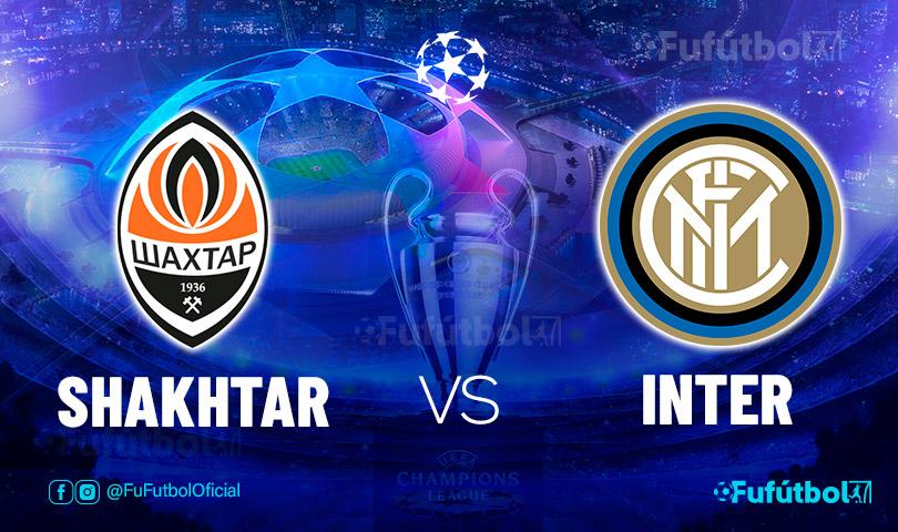 Ver Shakhtar vs Inter en EN VIVO y EN DIRECTO ONLINE por internet