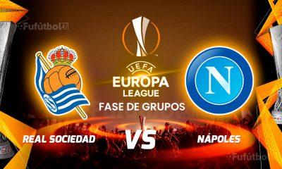Ver Real Sociedad vs Nápoles en EN VIVO y EN DIRECTO ONLINE por Internet