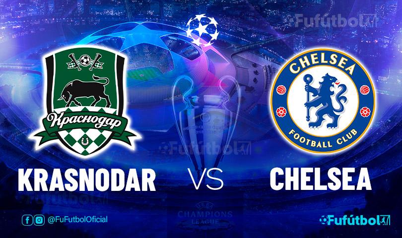 Ver Krasnodar vs Chelsea en EN VIVO y EN DIRECTO ONLINE por internet