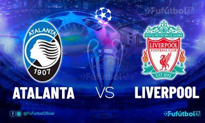 Ver Atalanta vs Liverpool en EN VIVO y EN DIRECTO ONLINE por internet