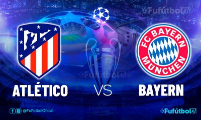 Ver Atlético vs Bayern en EN VIVO y EN DIRECTO ONLINE por internet