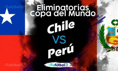 Ver Chile vs Perú en EN VIVO y EN DIRECTO ONLINE por internet