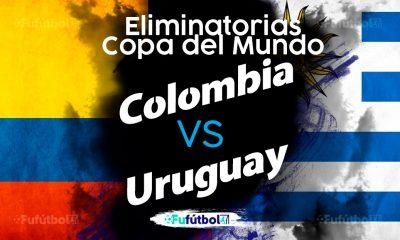 Ver Colombia vs Uruguay en EN VIVO y EN DIRECTO ONLINE por internet