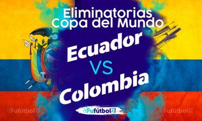 Ver Ecuador vs Colombia en EN VIVO y EN DIRECTO ONLINE por internet