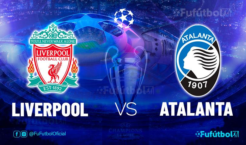 Ver Liverpool vs Atalanta en EN VIVO y EN DIRECTO ONLINE por internet