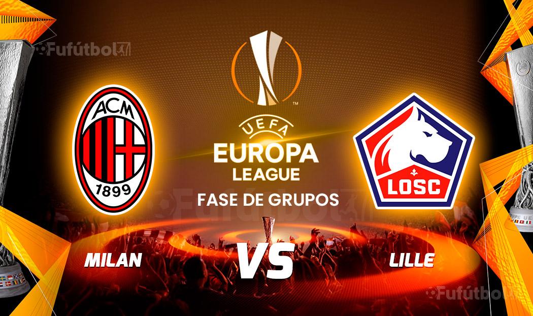 Ver Milán vs Lille en EN VIVO y EN DIRECTO ONLINE por Internet