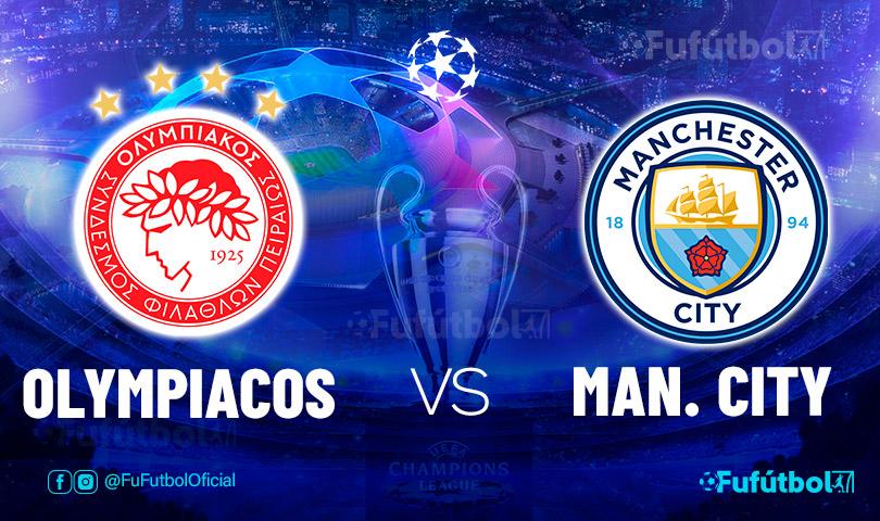 Ver Olympiacos vs Manchester City en EN VIVO y EN DIRECTO ONLINE por internet