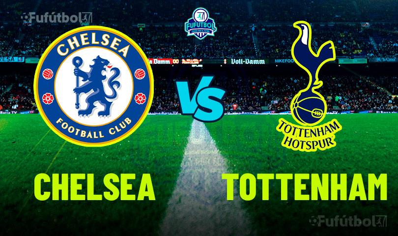 Ver Chelsea vs Tottenham en VIVO y en DIRECTO ONLINE por Internet