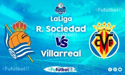 Ver Real Sociedad vs Villarreal en EN VIVO y EN DIRECTO ONLINE por Internet