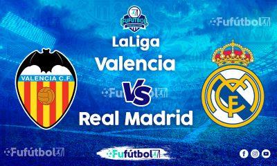 Valencia vsReal Madrid EN VIVO y EN DIRECTO ONLINE por internet