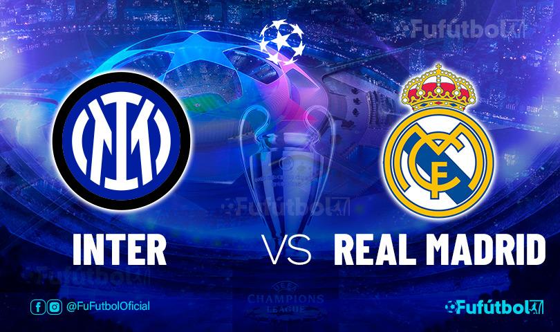 Ver Inter vs Real Madrid en EN VIVO y EN DIRECTO ONLINE por internet
