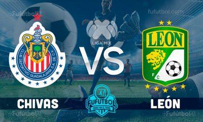 Ver Chivas vs León en EN VIVO y EN DIRECTO ONLINE por internet