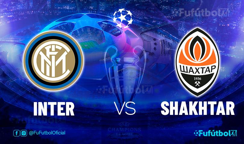 Ver Inter vs Shakhtar en EN VIVO y EN DIRECTO ONLINE por internet