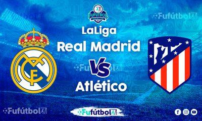 Ver Real Madrid vs Atlético en EN VIVO y EN DIRECTO ONLINE por Internet