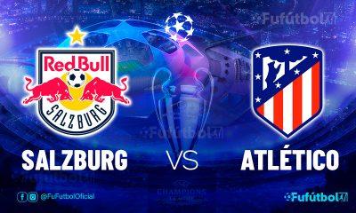 Ver Salzburg vs Atlético en EN VIVO y EN DIRECTO ONLINE por internet