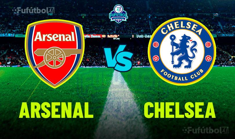 Ver Arsenal vs Chelsea en VIVO y en DIRECTO ONLINE por Internet