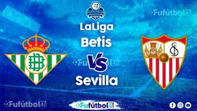 Ver Betis vs Sevilla en EN VIVO y EN DIRECTO ONLINE por Internet