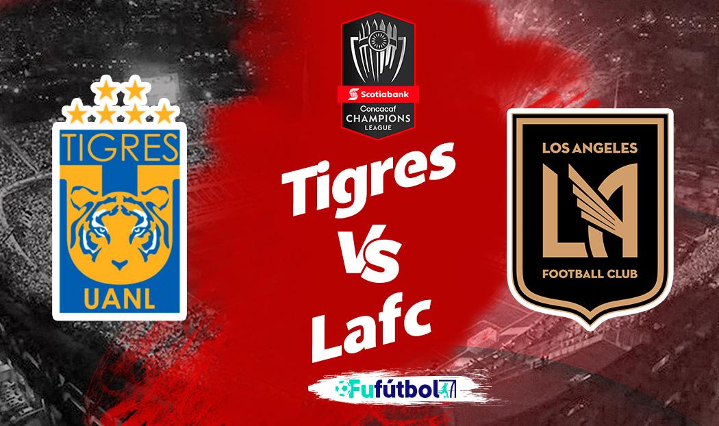 Ver Tigres vs Los Angeles FC en EN VIVO y EN DIRECTO ONLINE por internet