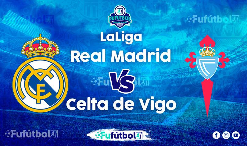 Ver Real Madrid vs Celta de Vigo en EN VIVO y EN DIRECTO ONLINE por Internet