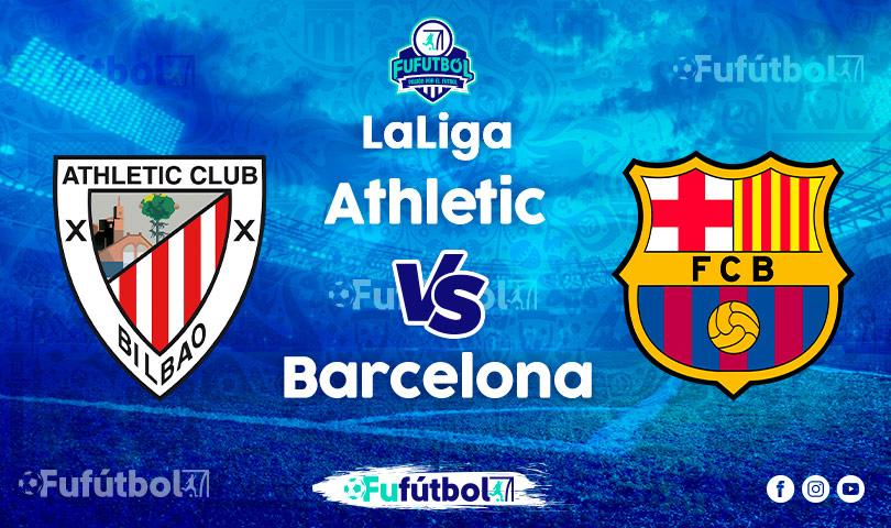 Ver Athletic vsBarcelona VIVO y en DIRECTO ONLINE por Internet