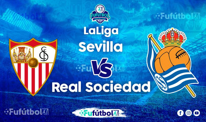 Ver Sevilla vs Real Sociedad en EN VIVO y EN DIRECTO ONLINE por Internet