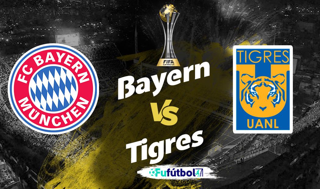 Ver Bayern vs Tigres en EN VIVO y EN DIRECTO ONLINE por internet