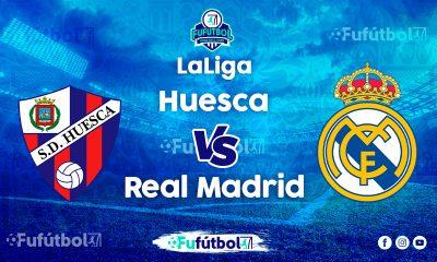 Ver Huesca vs Real Madriden VIVO y en DIRECTO ONLINE por Internet