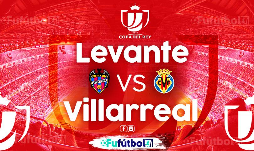 Ver Levante vs Villarreal VIVO y en DIRECTO ONLINE por Internet
