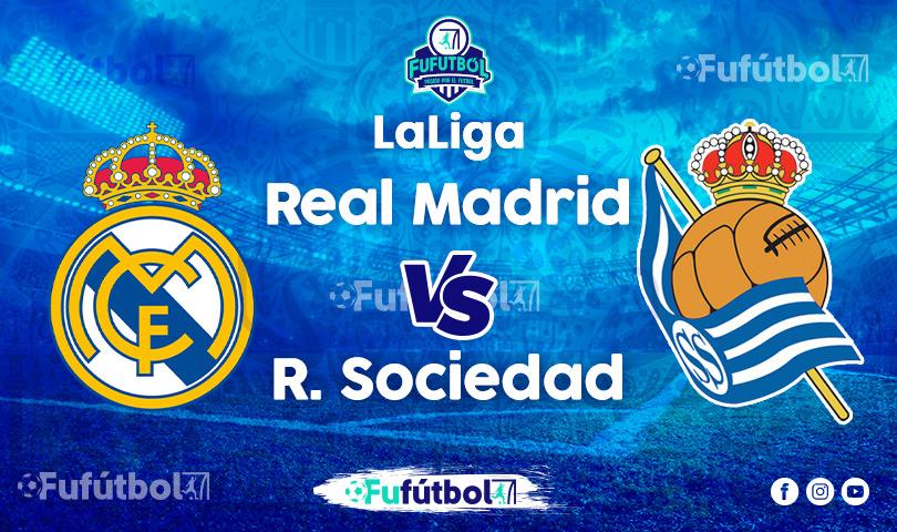 Ver Real Madrid vs Real Sociedad en EN VIVO y EN DIRECTO ONLINE por Internet