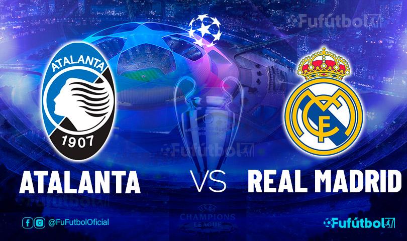 Ver Atalanta vs Real Madrid enEN VIVO y EN DIRECTO ONLINE por internet