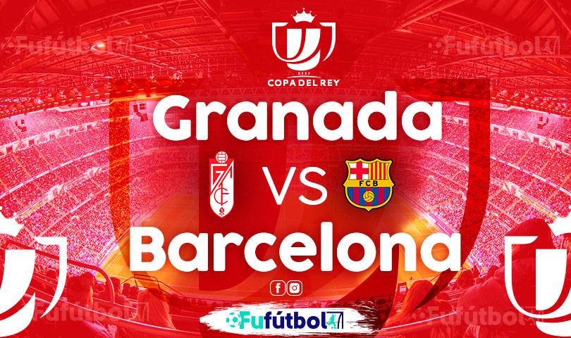 Ver Granada vs Barcelona VIVO y en DIRECTO ONLINE por Internet